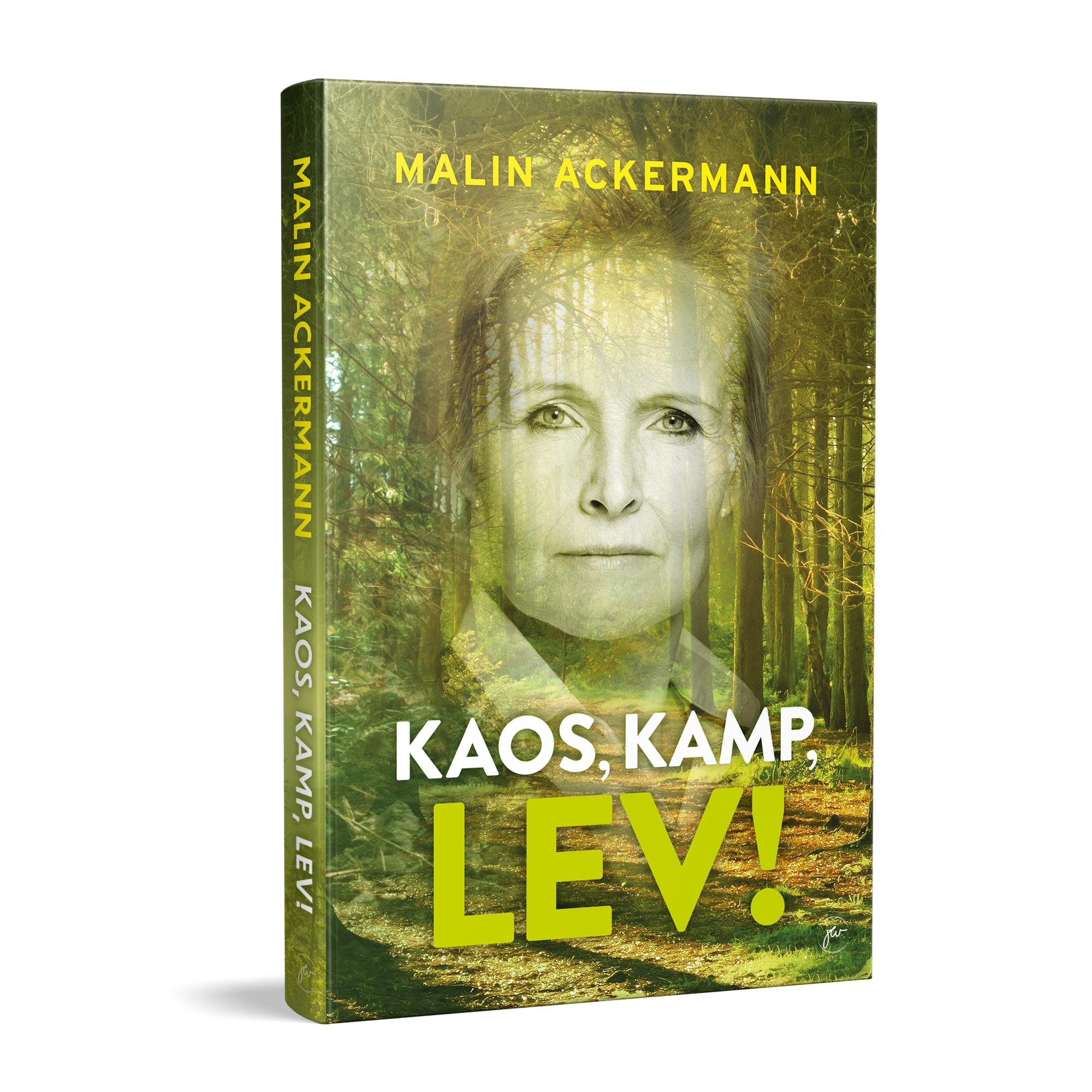 kaos, kamp, lev! - Malin Ackermann