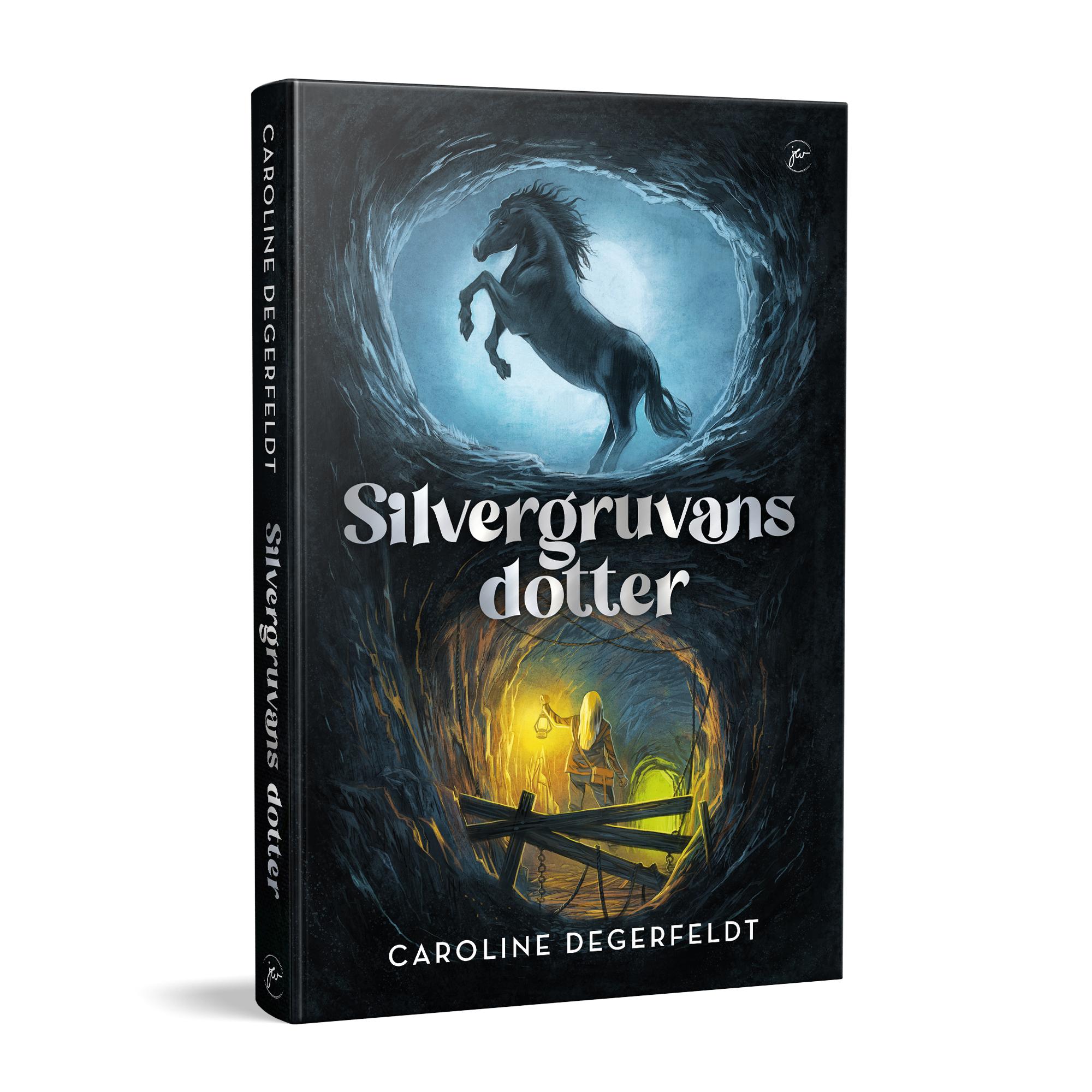 Silvergruvans dotter - Caroline Degerfeldt